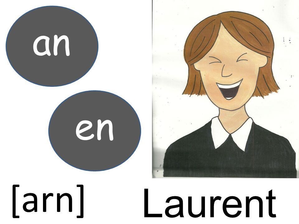an en [arn] Laurent